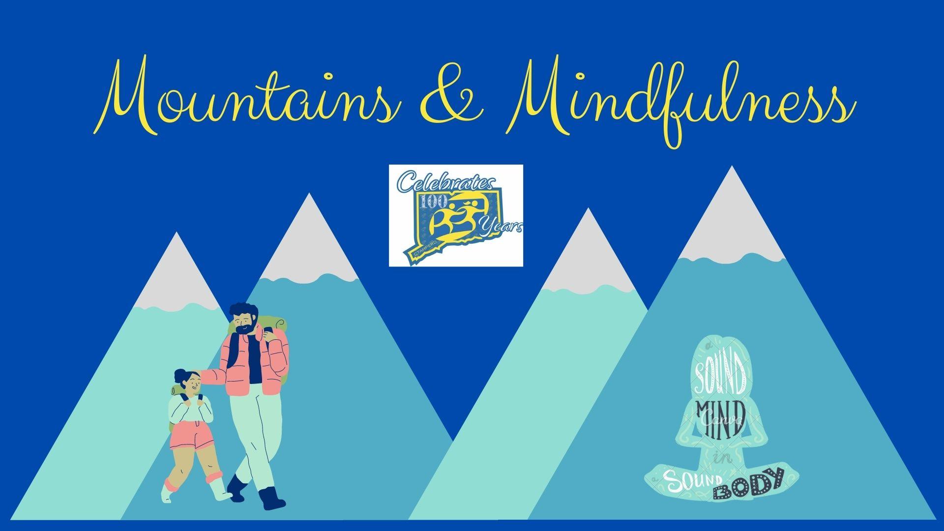 <p>Mountains & Mindfulness</p>